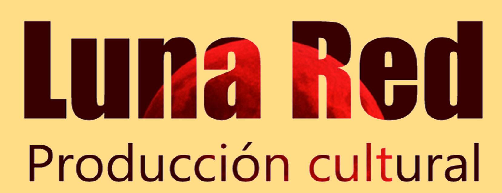 Luna Red – Producción Cultural