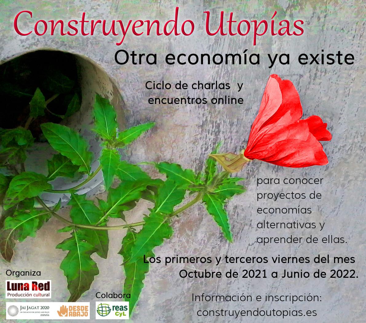 Construyendo Utopías: Otra economía ya existe