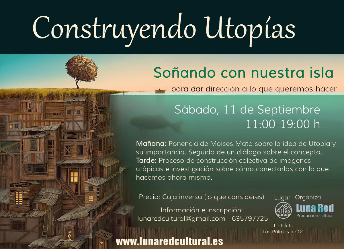 Construyendo Utopías: Soñando con nuestra Isla